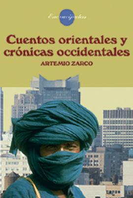 CUENTOS ORIENTALES Y CRÓNICAS OCCIDENTALES