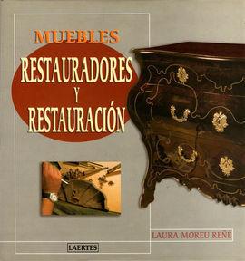MUEBLES. RESTAURADORES Y RESTAURACIÓN