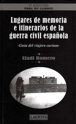 LUGARES DE MEMORIA GUERRA CIVIL ESPAÑOLA