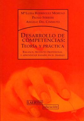 DESARROLLO DE COMPETENCIAS: TEORIA Y PRACTICA