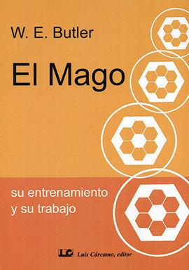 EL MAGO. SU ENTRENAMIENTO Y SU TRABAJO