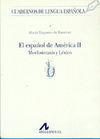 EL ESPAÑOL DE AMÉRICA II