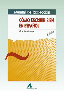CÓMO ESCRIBIR BIEN EN ESPAÑOL