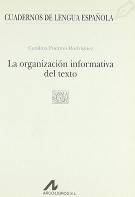 LA ORGANIZACIÓN INFORMATIVA DEL TEXTO (G CUADRADO)