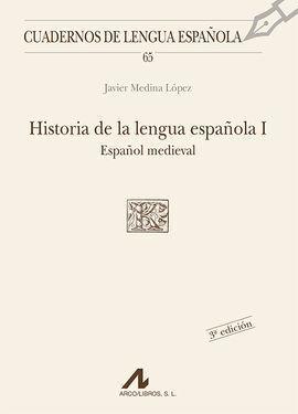 HISTORIA DE LA LENGUA ESPAÑOLA I.