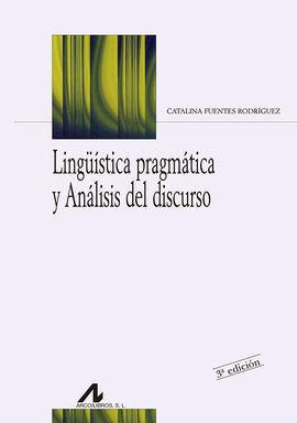 LINGUÍSTICA PRAGMÁTICA Y ANÁLISIS DEL DISCURSO