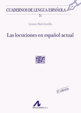 LAS LOCUCIONES EN ESPAÑOL ACTUAL