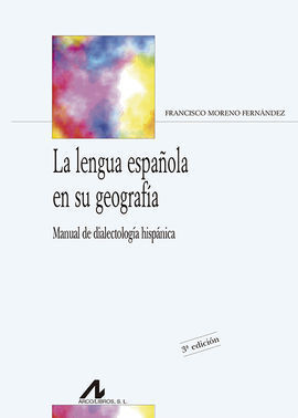 LA LENGUA ESPAÑOLA EN SU GEOGRAFÍA