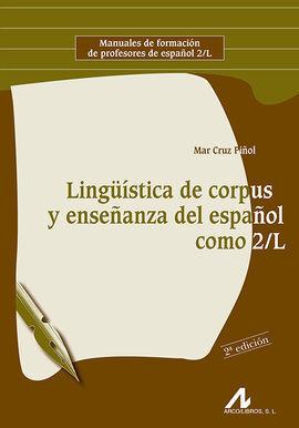 LINGÜISTICA DE CORPUS Y ENSEÑANZA DEL ESPAÑOL COMO