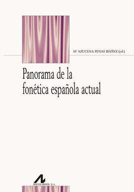 PANORAMA DE LA FONÉTICA ESPAÑOLA ACTUAL