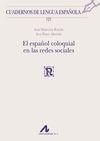 EL ESPAÑOL COLOQUIAL EN LAS REDES SOCIALES