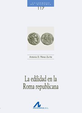 EDILIDAD EN LA ROMA REPUBLICANA, LA (117)