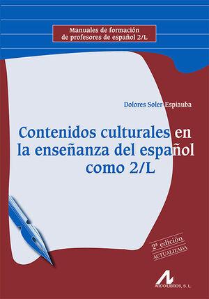 CONTENIDOS CULTURALES EN LA ENSEÑANZA DEL ESPAÑOL COMO 2/L. 2ª EDICIÓN ACTUALIZA