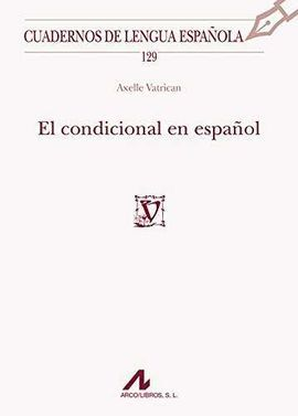 EL CONDICIONAL EN ESPAÑOL