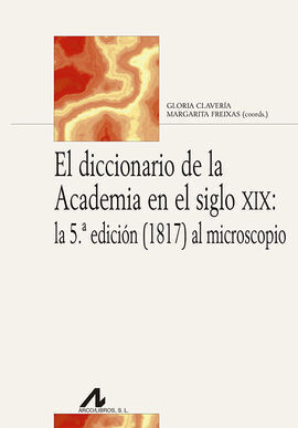 DICCIONARIO DE LA ACADEMIA EN EL SIGLO XIX