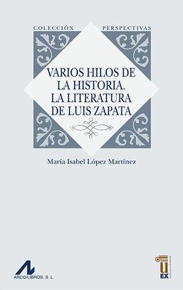 VARIOS HILOS HISTORIA LITERATURA DE LUIS ZAPATA