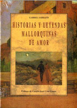 HISTORIAS Y LEYENDAS MALLORQUINAS DE AMOR