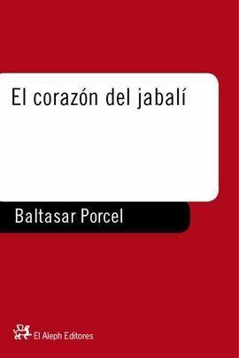 EL CORAZÓN DEL JABALÍ