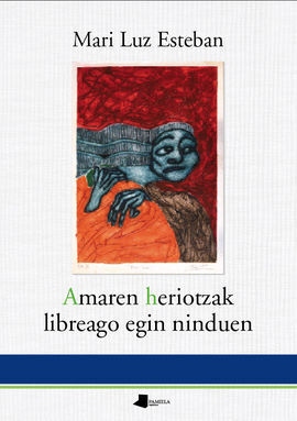 AMAREN HERIOTZAK LIBREAGO EGIN NINDUEN
