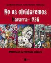 NO OS OLVIDAREMOS  NAVARRA-1936