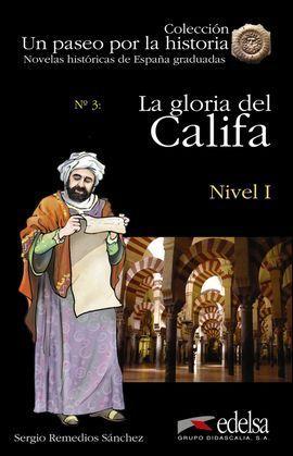 LA GLORIA DEL CALIFA