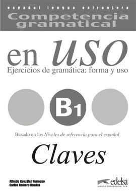 COMPETENCIA GRAMATICAL EN USO B1. CLAVES