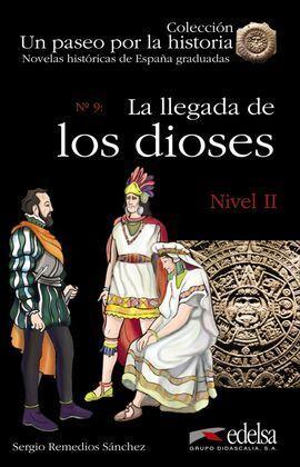 LA LLEGADA DE LOS DIOSES NIVEL II