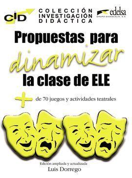 PROPUESTAS PARA DINAMIZAR LA CLASE DE ELE