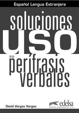 USO DE LAS PERÍFRASIS VERBALES. SOLUCIONES
