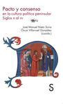 PACTO Y CONSENSO EN LA CULTURA PENINSULAR (SIGLOS XI AL XV)