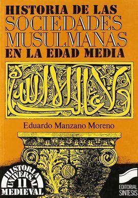HISTORIA DE LAS SOCIEDADES MUSULMANAS