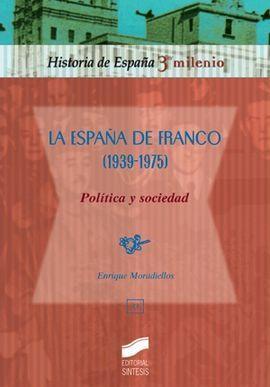 LA ESPAÑA DE FRANCO 1936-1975