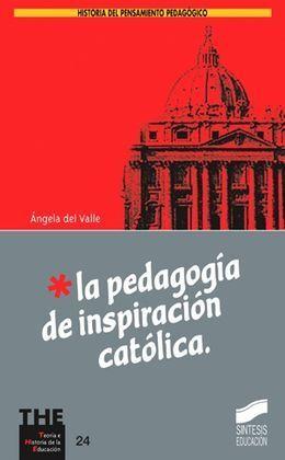 PEDAGÓGIA INSPIRACION CATÓLICA