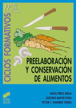 PREELABORACION Y CONSERVACIÓN DE ALIMENTOS