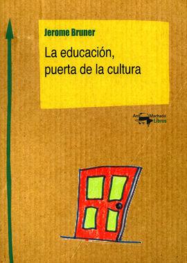 EDUCACION PUERTA DE LA CULTURA
