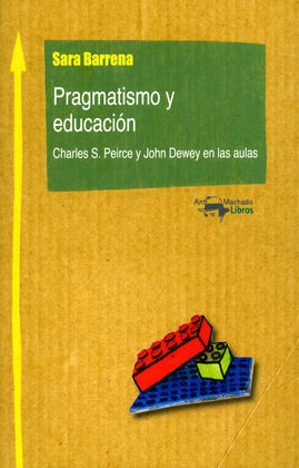 PRAGMATISMO Y EDUCACIÓN