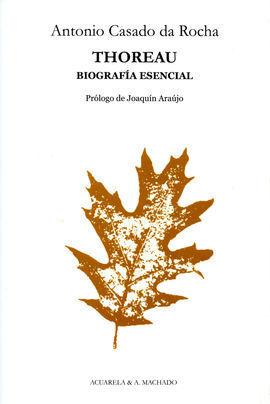 THOREAU BIOGRAFÍA ESENCIAL
