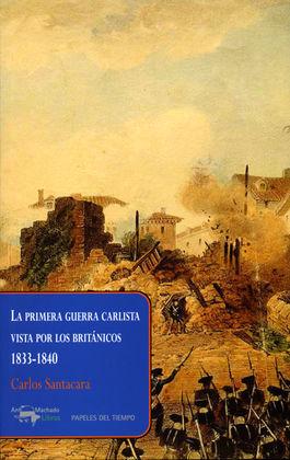 LA PRIMERA GUERRA CARLISTA VISTA POR LOS BRITANICOS, 1833-1840
