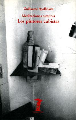 MEDITACIONES ESTÉTICAS. PINTORES CUBISTAS