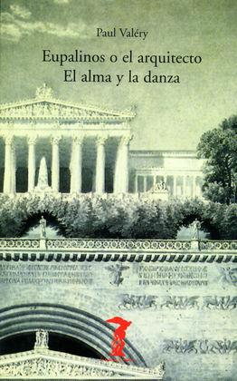 EUPALINOS O EL ARQUITECTO EL ALMA Y LA DANZA