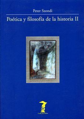 POÉTICA Y FILOSOFÍA DE LA HISTORIA II
