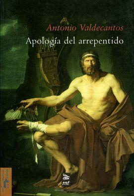 APOLOGÍA DEL ARREPENTIDO