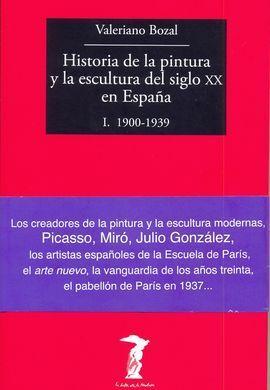 HISTORIA DE LA PINTURA Y LA ESCULTURA DEL SIGLO XX EN ESPAÑA I