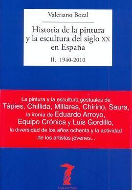 HISTORIA DE LA PINTURA Y LA ESCULTURA DEL SIGLO XX EN ESPAÑA II