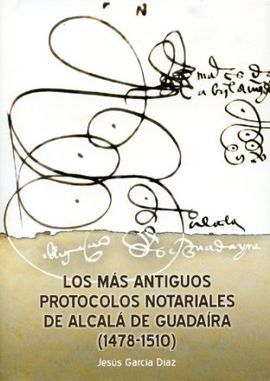 MAS ANTIGUOS PROTOCOLOS NOTARIALES DE ALCALA DE GUADAIRA