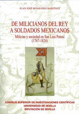 DE MILICIANOS DEL REY A SOLDADOS MEXICANOS. MILICIAS Y SOCIEDAD E