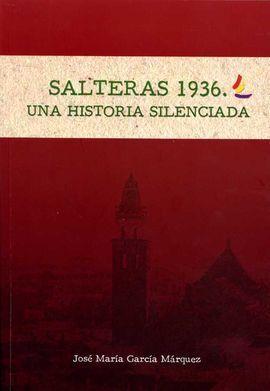 SALTERAS 1936. UNA HISTORIA SILENCIADA
