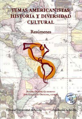 TEMAS AMERICANISTAS:HISTORIA Y DIVERSIDAD CULTURAL