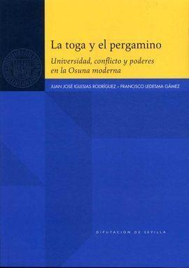LA TOGA Y EL PERGAMINO. UNIVERSIDAD, CONFLICTO Y PODERES EN LA OS