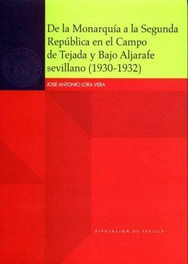 DE LA MONARQUIA A LA SEGUNDA REPUBLICA CAMPO TEJADA Y BAJO